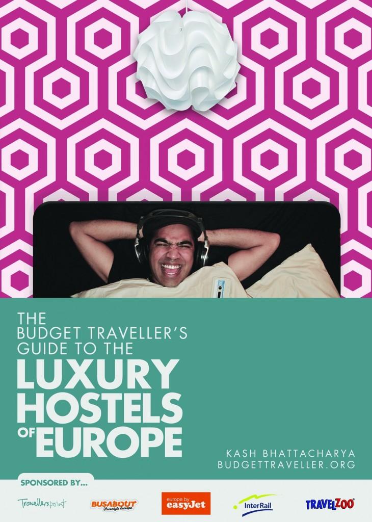 Luxury hostel guide